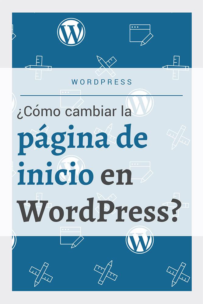 como cambiar pagina inicio wordpress archive