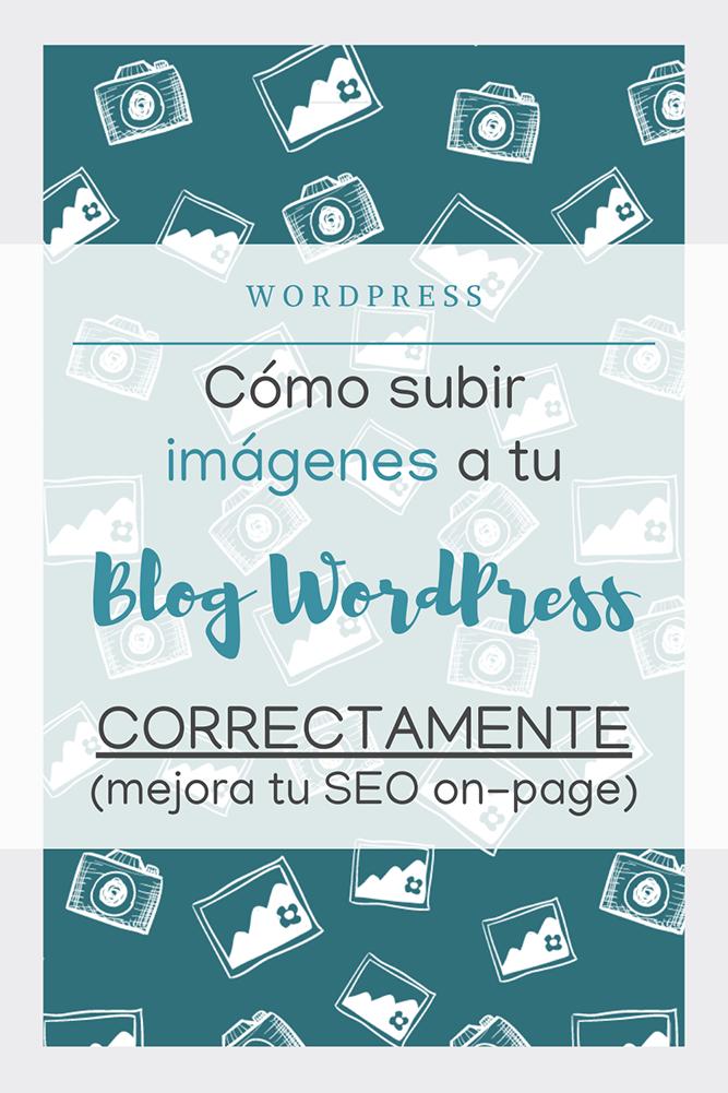como subir imágenes blog wordpress correctamente