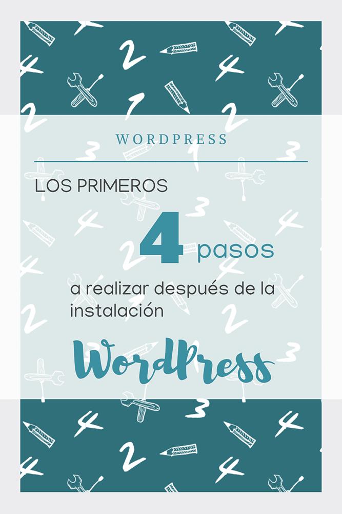 primeros cuatro pasos despues instalacion wordpress
