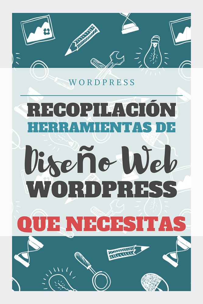 recopilacion herramientas diseno web wordpress que necesitas archive